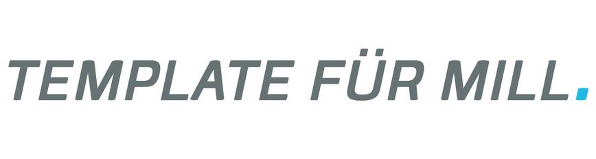 Logo TEMPLATE FÜR MILL