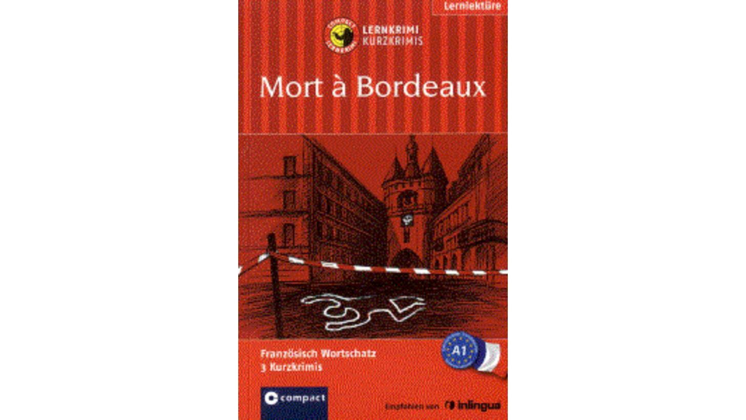 Logo Lernkrimi Kurzkrimis: Mort à Bordeaux