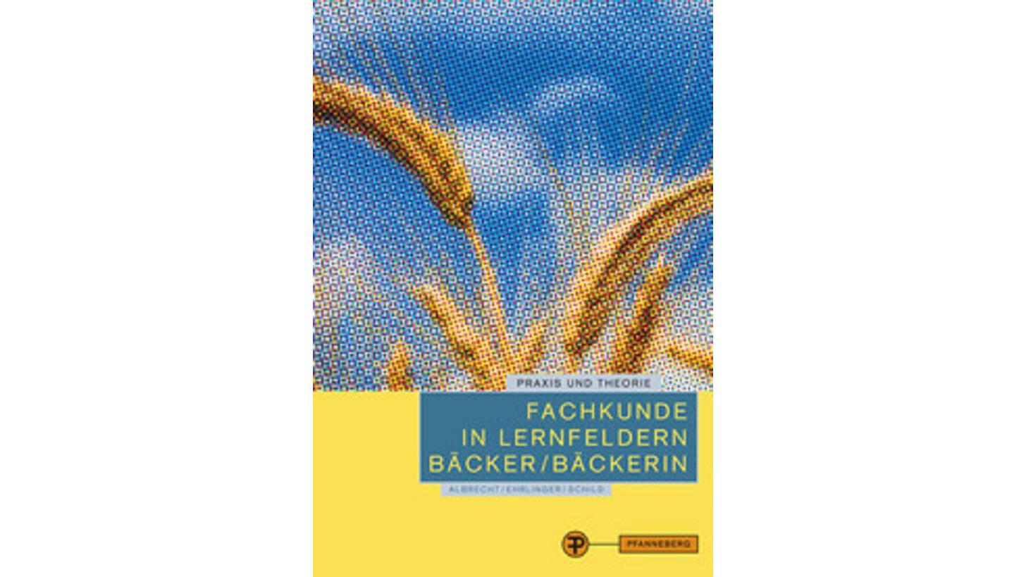 Logo Fachkunde in Lernfeldern Bäcker/Bäckerin